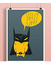 Batman Shut Up Plakat Biały A2