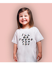 I Will Be There For You T-shirt dziecięcy Biały 122