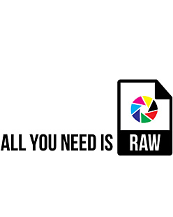 All you need is RAW