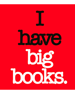 I have Big Books