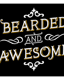 Bearded and awesome