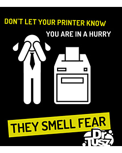Printer smell fear