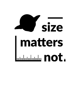 Size Matters NOT