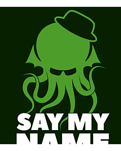 Breaking Bad - Say My Name Cthulhu
