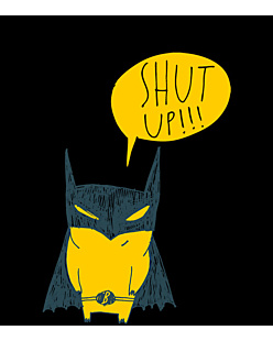 Batman Shut Up