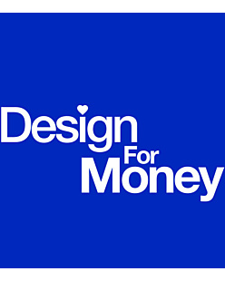Design for money