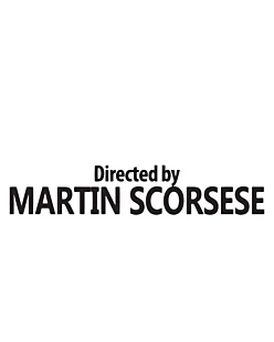 Directed by Martin Scorsese
