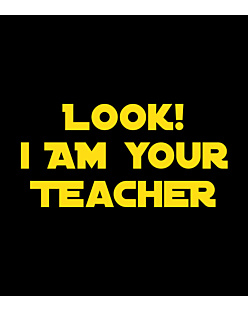 Look i am Your Teacher
