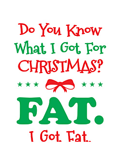 Fat for Christmas
