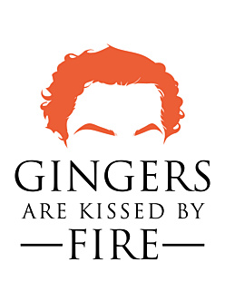 Gra o tron - Gingers are kissed by fire