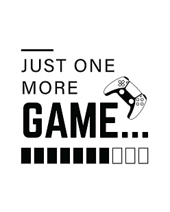 Just One More Game