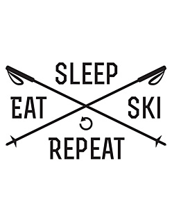 Sleep eat ski repeat KSZ