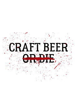 Craft Beer or Die