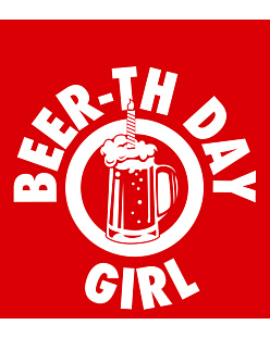 Beer-th Day Girl