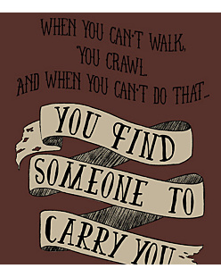Someone to carry you