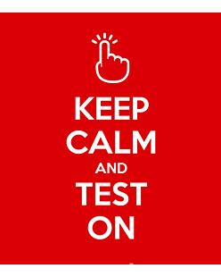Keep Calm and Test on