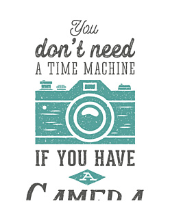 Don't Need A Time Machine