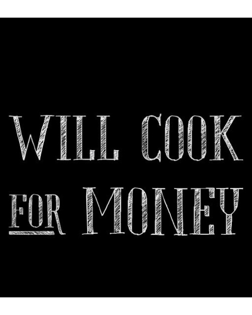 BREAKING BAD- WILL COOK FOR MONEY