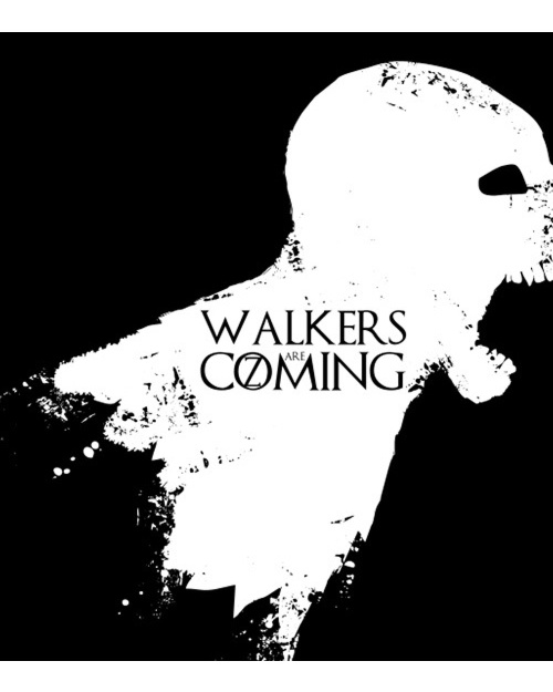 Walkers are coming