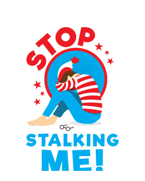Stop stalking me - wally