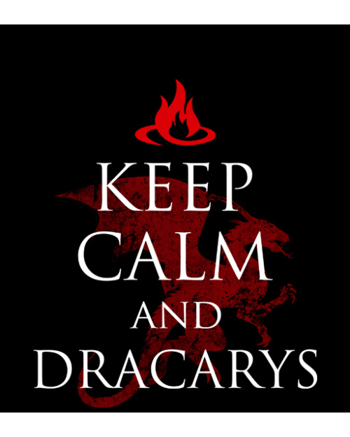 Gra o Tron - Keep Calm and Dracarys