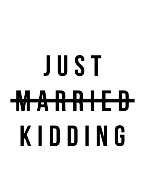 Just Married - Kidding - PREMIUM