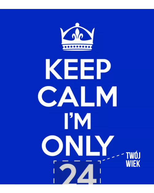Keep Calm I'm Only
