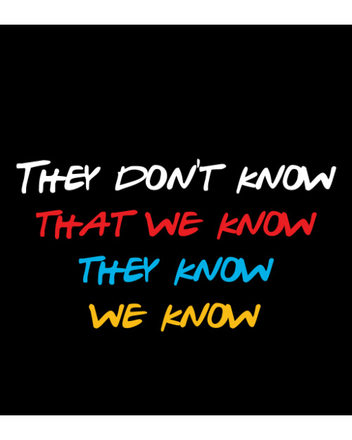 Friends - They Don't Know