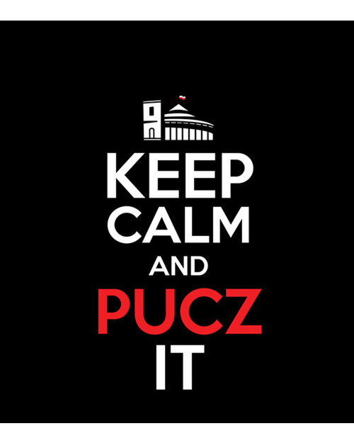Keep Calm and PUCZ IT
