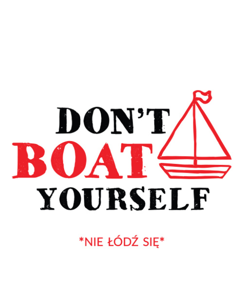 Don't Boat Yourself