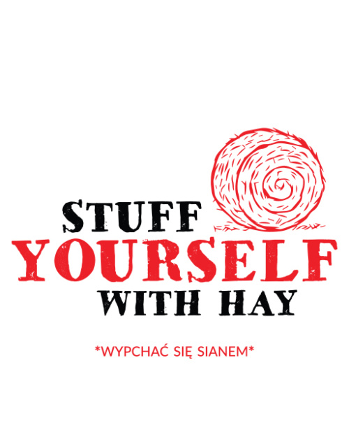 Stuff Yourself With Hay