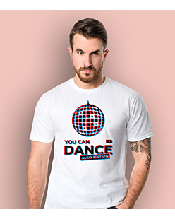 You Can Dance T-shirt męski Biały S