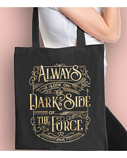 Always look on the DarkSide of the Force Torba na zakupy Czarna Universal