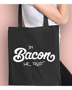 In Bacon We trust Torba na zakupy Czarna Universal