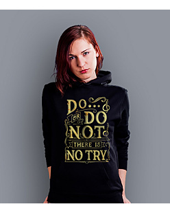 Do or do not - there is no try  Damska bluza z kapturem Czarna S
