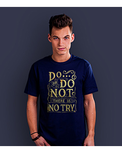 Do or do not - there is no try  T-shirt męski Granatowy XXL
