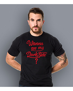 Wanna see my Dark Side T-shirt męski Czarny S