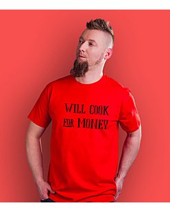 Will cook for money T-shirt męski Czerwony S