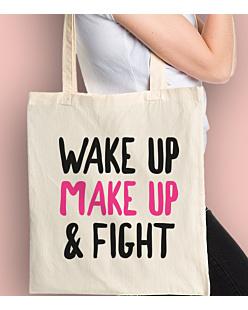 Wake Up Make Up & Fight Torba na zakupy Naturalna Universal