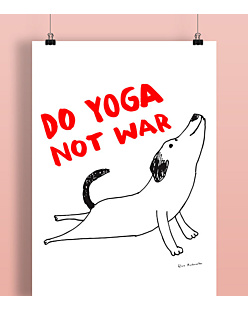Do Yoga Not War Dog Plakat Biały A2