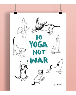 Do Yoga Not War Dogs Plakat Biały A2