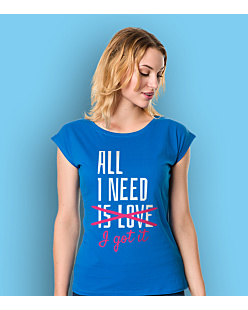I got all I need T-shirt damski Niebieski XS