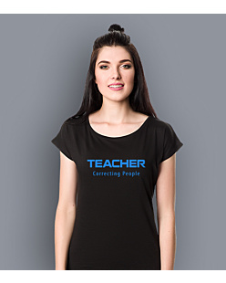 Teacher Correcting People T-shirt damski Czarny XS