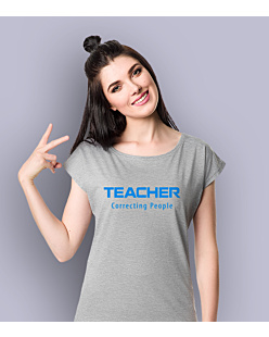 Teacher Correcting People T-shirt damski Jasny melanż XS