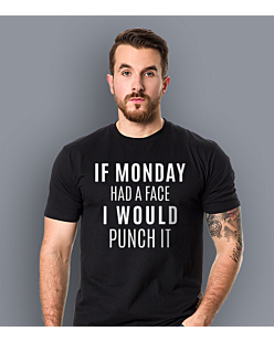 If monday had a face T-shirt męski Czarny S
