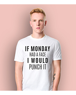 If monday had a face T-shirt męski Biały S