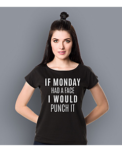 If monday had a face T-shirt damski Czarny XS