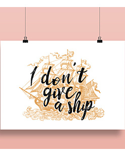 I don't give a ship Plakat Biały A2