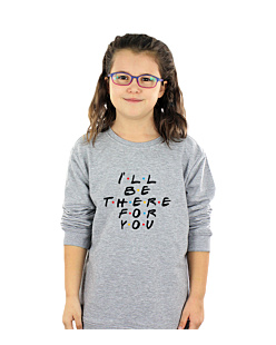 FRIENDS-I WILL BE THERE FOR YOU Bluza sweatshirt dziecięca Szary 110