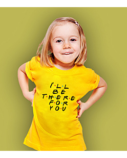 I Will Be There For You T-shirt dziecięcy Żółty 122